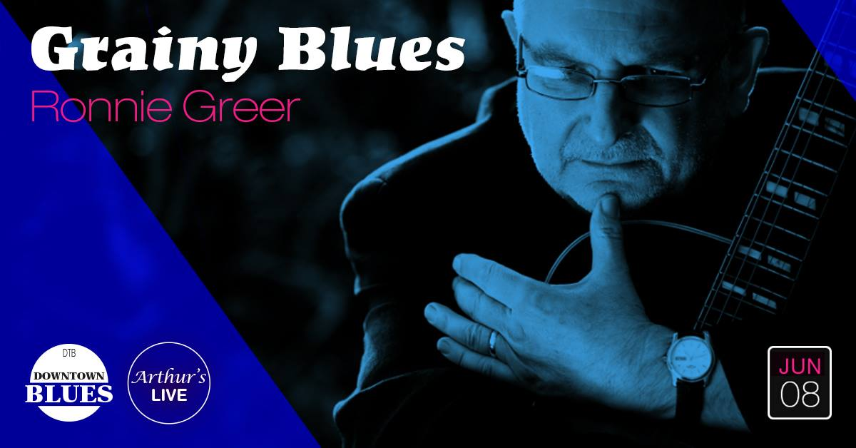 Grainy Blues with Ronnie Greer