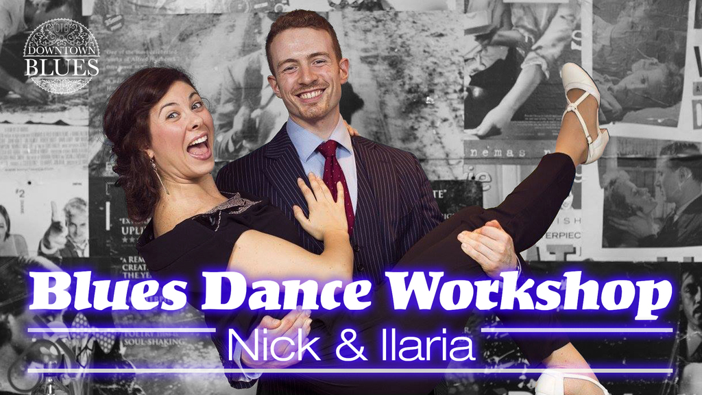 Nick & Ilaria - Blues Dance Workshop