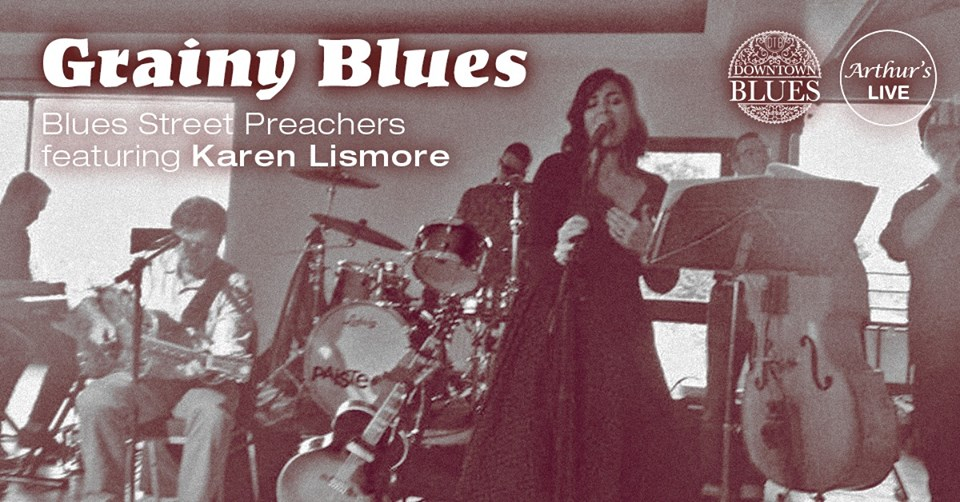 Grainy Blues with Blues Street Preachers feat. Karen Lismore